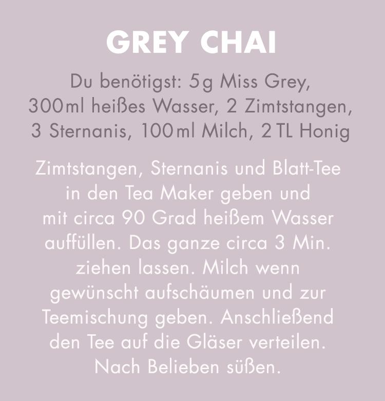 Grey Chai Tee Rezept.